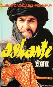 Alberto Vázquez Figueroa - Ashanti (Èbano) «€5.00»