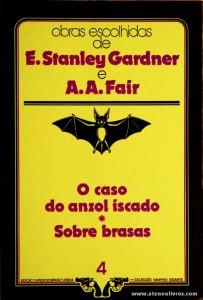 E. Stanley Gardner e A. A. Fair - O Caso do Anzol Iscado * Sobre Brasas «€5.00»