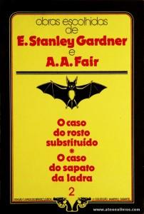 E. Stanley Gardner e A. A. Fair - O Caso do Rosto Substituído * O Caso do Sapato da Ladra «€5.00»