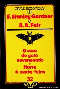 E. Stanley Gardner e A. A. Fair - O Caso do Gato Envenenado * Morte à Sexta-Feira «€5.00»