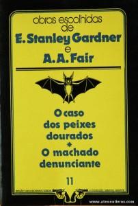 A. A. Fair - O Caso dos Peixes Dourados * O Machado Denunciante «€5.00»