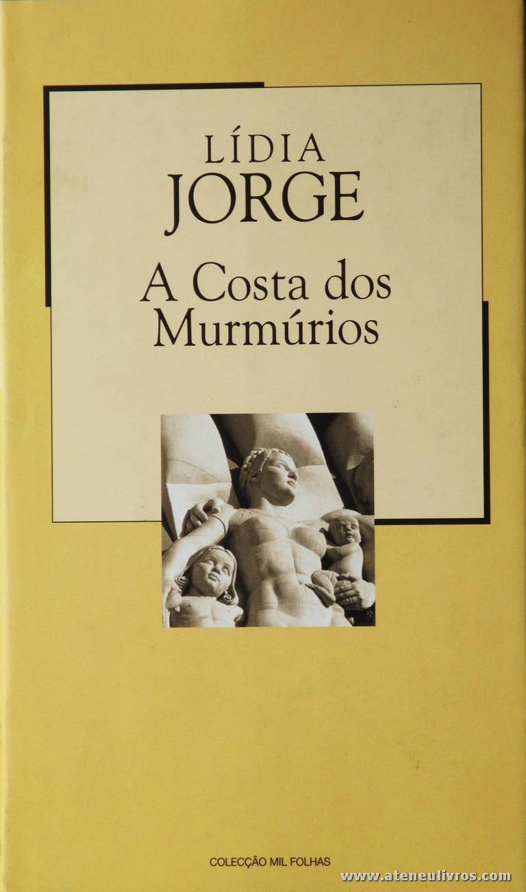 Lídia Jorge - A Costa dos Murmúrios «€5.00»