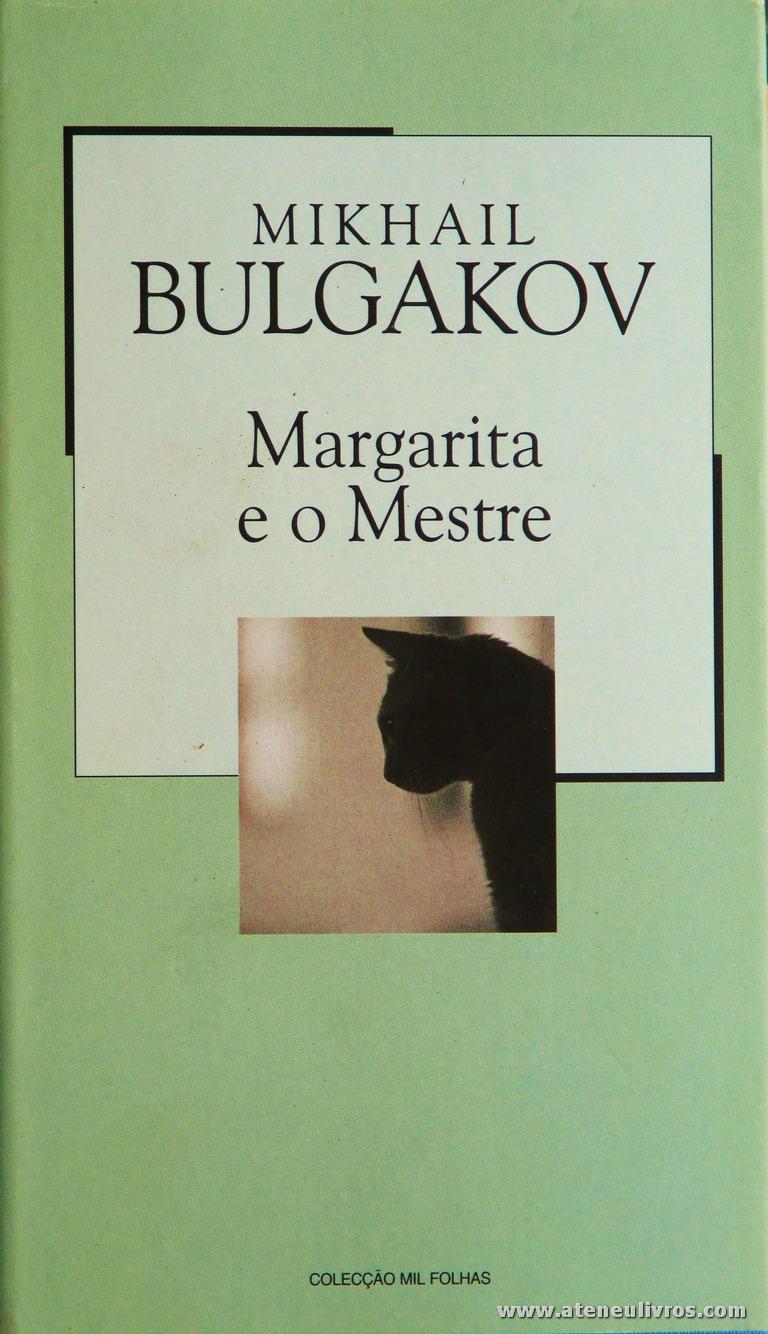 Mikhail Bulgakov - Margarida e o Mestre «€5.00»