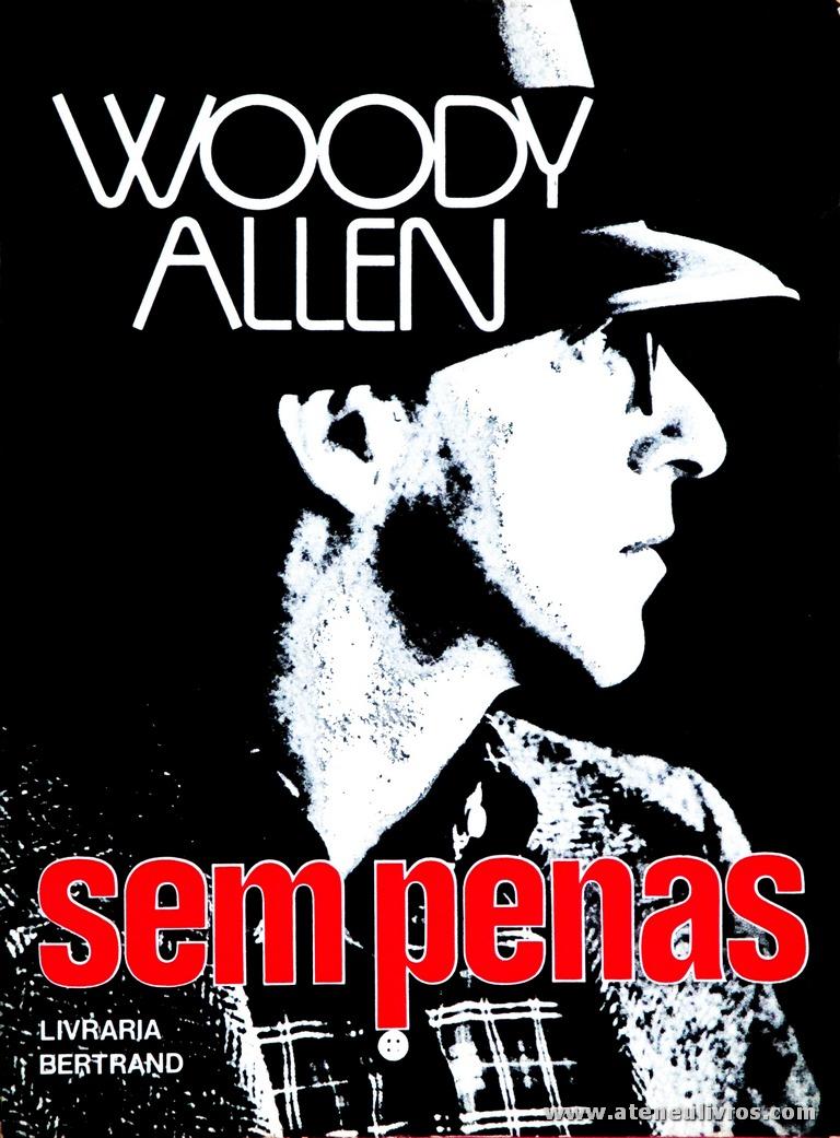 Woody Allen - Sem Penas «€7.00»