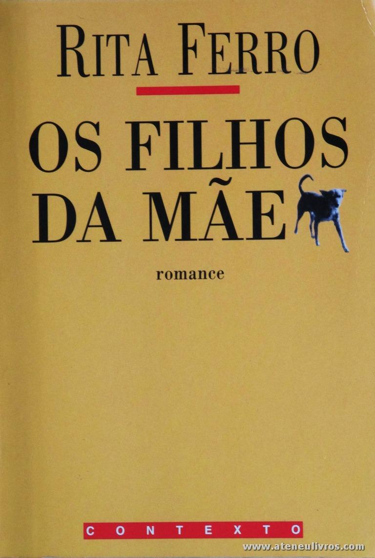 Rita Ferro - Os Filhos da Mãe «€8.00»