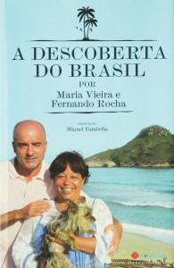 Maria Vieira e Fernando Rocha - a Descoberta do Brasil «€8.00»