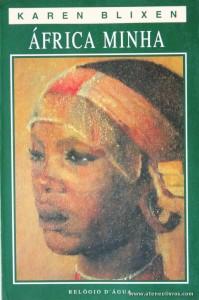 Karen Blixen - África Minha «€8.00»