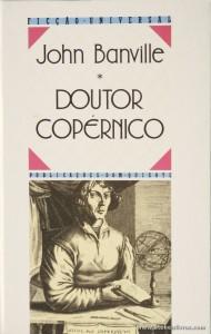John Banville - Doutor Copérnico «€6.00»