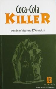 António Vitorino de Almeida - Coca-Cola Killer «€10.00»