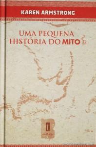 Karen Armstrong - Uma Pequena História do Mito «€5.00»