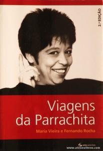 Maria Vieira e Fernando Rocha - Viagens da Parrachita «€5.00»