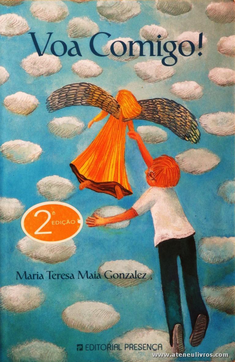Maria Teresa Maia Gonzalez - Voa Comigo «€5.00»