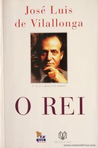 José Luis de Vilallonga - O Rei «€5.00»