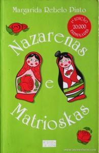 Margarida Rebelo Pinto - Nazarenas e Matrioskas «€5.00»