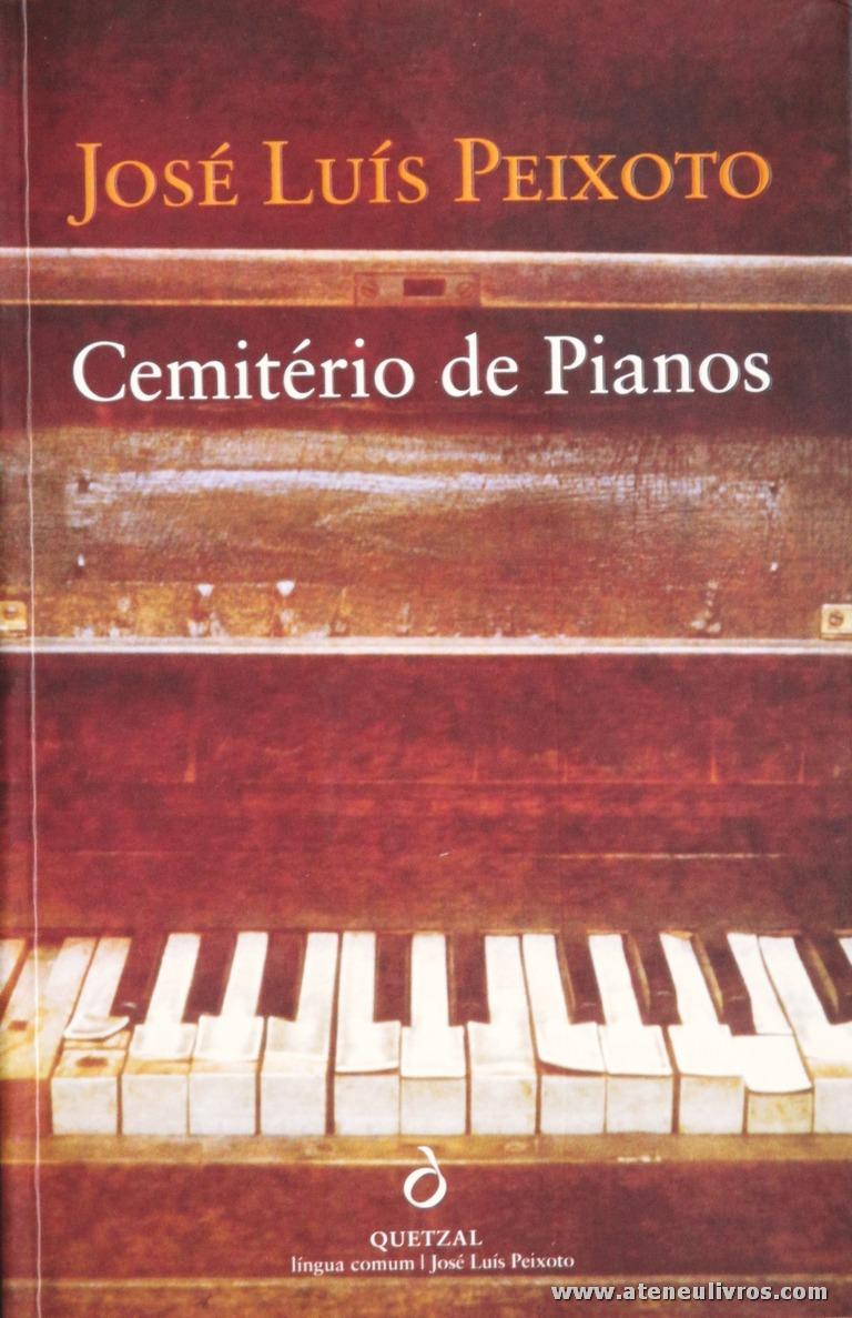 José Luis Peixoto - Cemitério de Piano «€10.00»