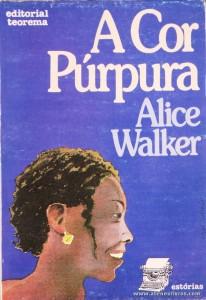 Alice Walker - A Cor Púrpura «€5.00»