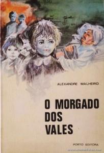 Alexandre Malheiro - O Morgado dos Vales «€5.00»