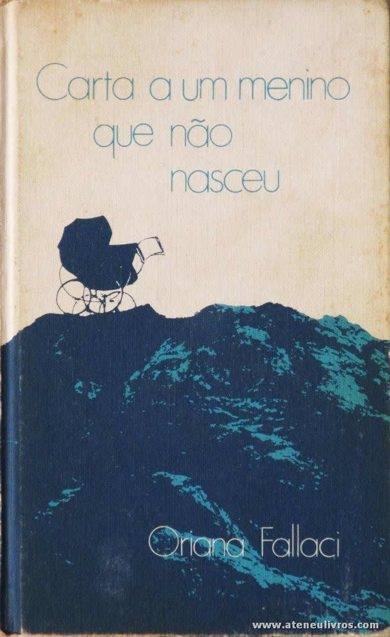Oriana Fallaci - Cartas a Um Menino que Não Nasceu «€5.00»