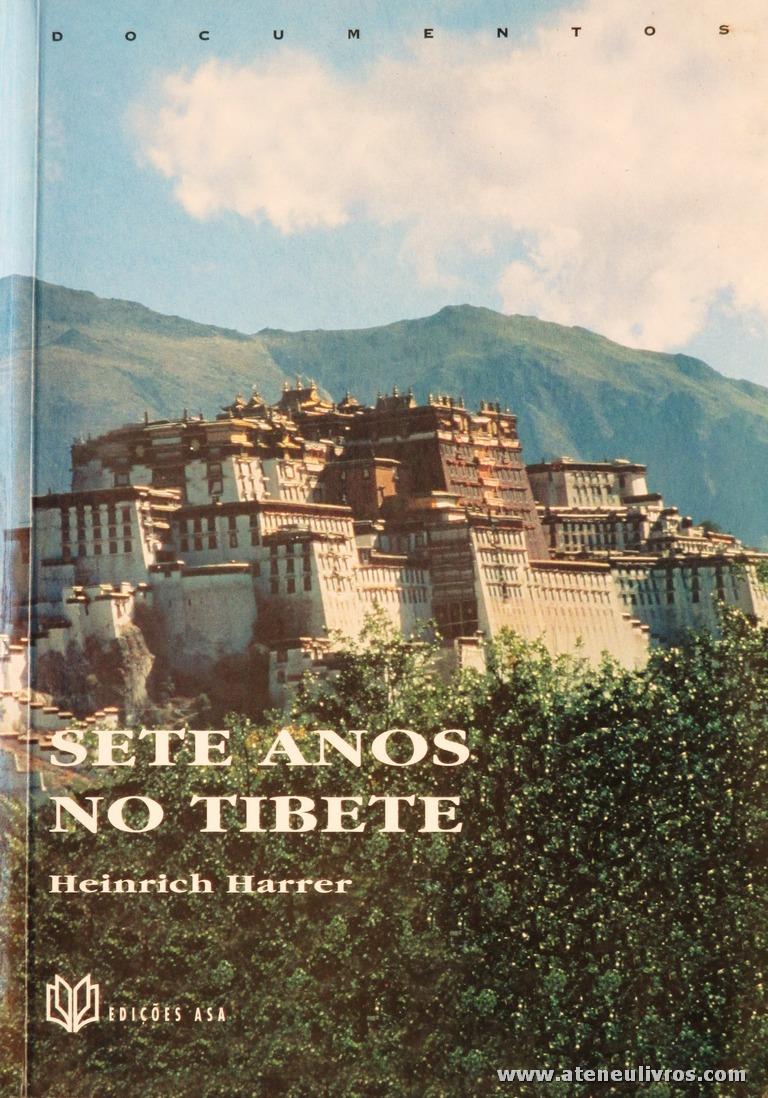 Heinrich Harrer - Sete Anos no Tibete «€10.00»