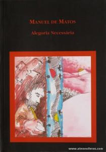 Manuel de Matos - Alegoria Necessária «€5.00»