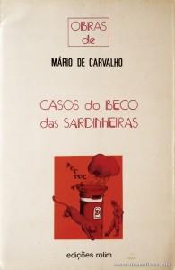 Mário de Carvalho - Casos do Beco das Sardinheiras «€5.00»