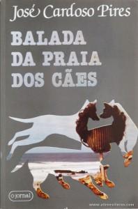José Cardoso Pires - Balada da Praia dos Cães «€5.00»