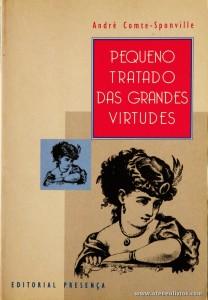 André Comte-Sponville - Pequeno Tratado das Grandes Virtudes «€5.00»