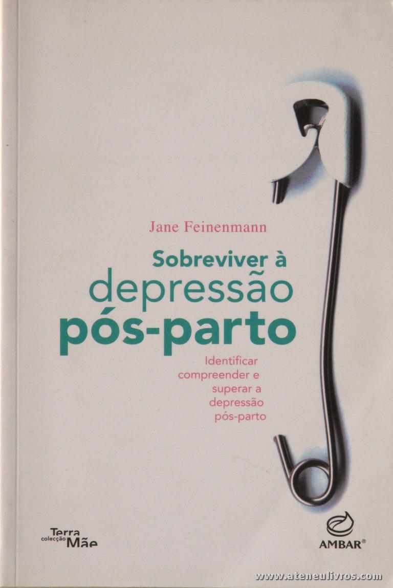 Jane Feinenmann - Sobreviver a Depressão Pós-Parto «€5.00»