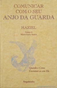 Haziel - Comunicar Com o Seu Anjo da Guarda «€5.00»