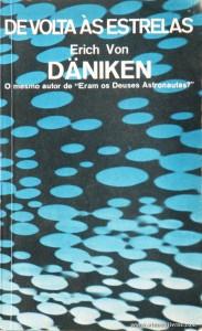 Erich Von Däniken - De Volta Às Estrelas «€5.00»