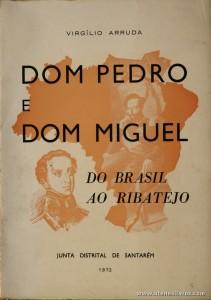 Dom Pedro e Dom Miguel