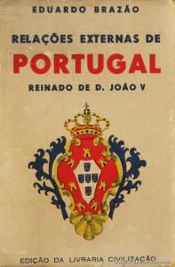 Relações Externas de Portugal Reinado de D. João V