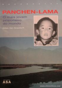 Gilles Van Grasdorff - Panchen-Lama - O Mais Jovem Prisioneiro do Mundo «€10.00»