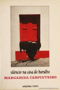 Margarida Carpinteiro - Silêncio na Casa do Barulho «€5.00»