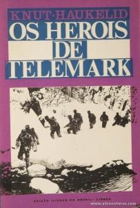 Knut.Haukelid - Os Heróis de Telemark - «€5.00»