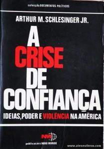 A Crise de Confiança «Ideias, Poder e Violência na América»