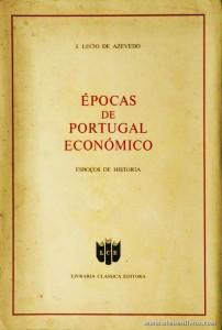 Épocas de Portugal Económico «Esboço de História»