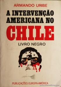 Armano Uribe - a Intervenção Americana no Chile «Livro Negro» «€10.00»