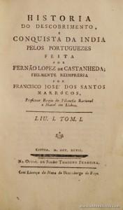 História do Descobrimento e Conquista da Índia Pelos Portuguezes Feita Fernão Lopez de Castanheda