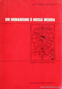 Um Humanismo a Nossa Medida