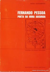 Fernando Pessoa Poeta da Hora Absurda