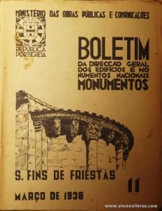 (11) - Boletim da Direcção Edifícios e Monumentos Nacionais - S. Fins de Friestas - Ministério das Obras Publicas - Lisboa - 1938. Desc. 28 pág + 53 Planos/Estampas /26 cm x 21 cm / Br. Ilust. «€20.00»