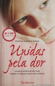 Kristina, Celeste e Juliana - Unidas Pela Dor «€5.00»