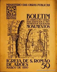 (59) - Boletim da Direcção Edifícios e Monumentos Nacionais - Igreja de S. Romão de Arões - Ministério das Obras Publicas - Lisboa - 1950. Desc. 28 pág + 44 Planos/ Estampas /26 cm x 21 cm / Br. Ilust. «€20.00»