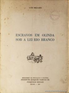 Escravos em Olinda Sob a Lei Rio Branco