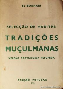 Selecção de Hadiths - Tradições Muçulmanas - Versão Portuguesa Resumida