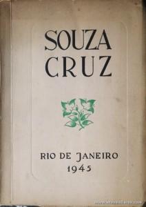 Souza Cruz - Juizos Sobre a Sua Vida e a Sua Obra