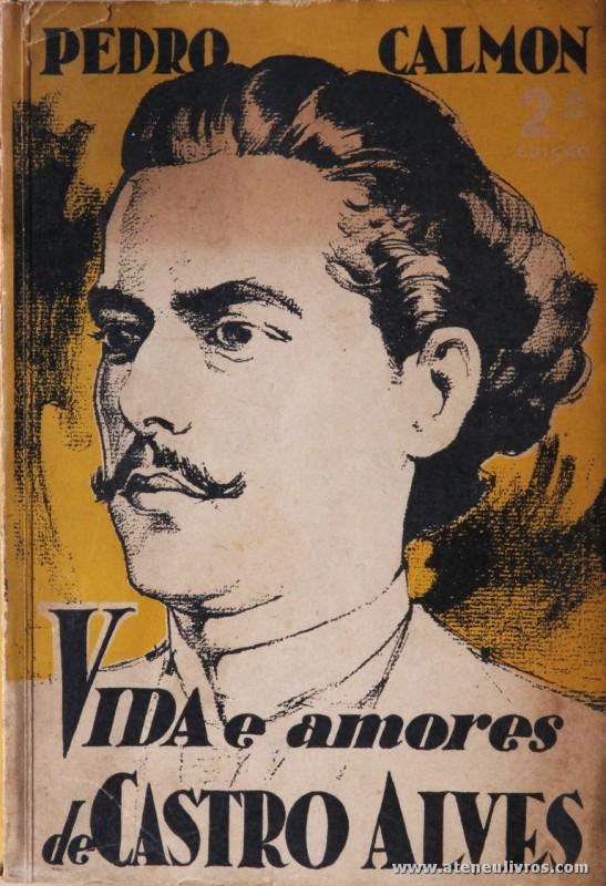 Vida e Amores de Castro Alves