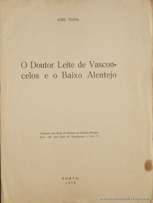 O Doutor Leite de Vasconcelos e o Baixo Alentejo