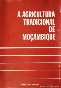 A Agricultura Tradicional de Moçambique